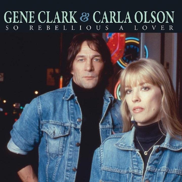 cd-gene-clark-carla-olson-so-rebellious-a-lover-cd-D_NQ_NP_848940-MLA27951966081_082018-F.jpg