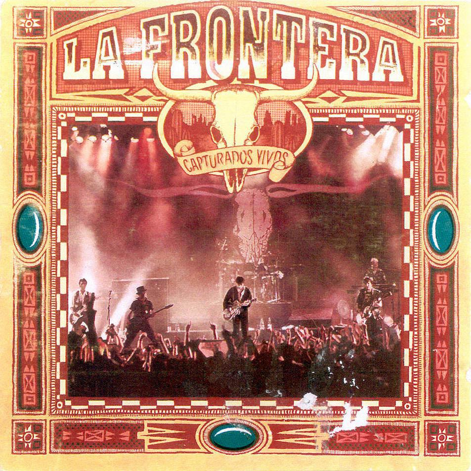 La_Frontera-Capturados_Vivos-Frontal